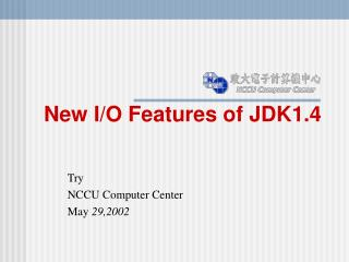 New I/O Features of JDK1.4
