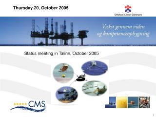Status meeting in Talinn, October 2005