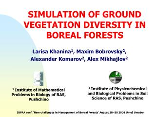 SIMULATION OF GROUND VEGETATION DIVERSITY IN BOREAL FORESTS