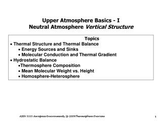 Upper Atmosphere Basics - I Neutral Atmosphere  Vertical Structure