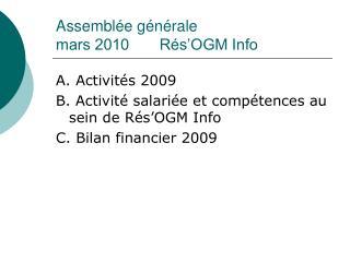 Assemblée générale  mars 2010       Rés'OGM Info