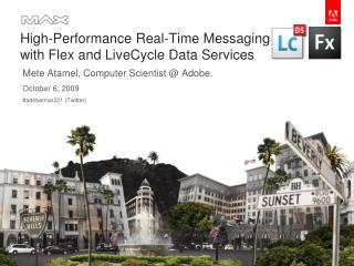 High-Performance Real-Time Messaging with Flex and LiveCycle Data Services