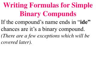 Writing Formulas for Simple Binary Compunds