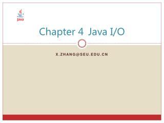 Chapter 4Java I/O