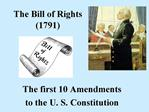 The Bill of Rights 1791