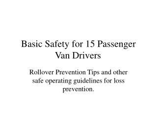 Basic Safety for 15 Passenger Van Drivers