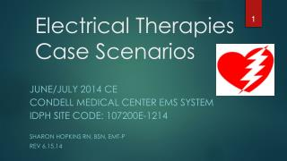 Electrical Therapies Case Scenarios