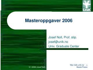 Masteroppgaver 2006