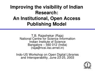 Improving the visibility of Indian Research:  An Institutional, Open Access Publishing Model