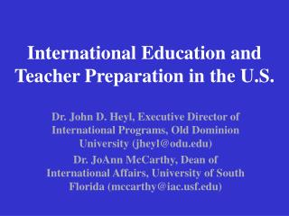 International Education and Teacher Preparation in the U.S.