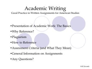 Academic Writing Good Practice in Written Assignments for American Studies