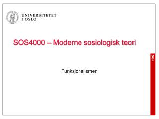 SOS4000 � Moderne sosiologisk teori