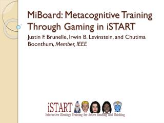 MiBoard :  Metacognitive  Training Through Gaming in  iSTART
