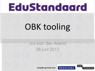 OBK  tooling