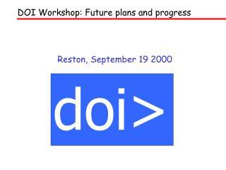 Reston, September 19 2000