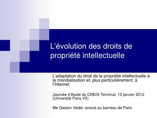 L��volution des droits de propri�t� intellectuelle