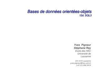 Bases de données orientées-objets 12d . SQL3