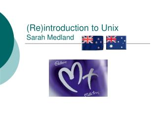 (Re)introduction to Unix Sarah Medland