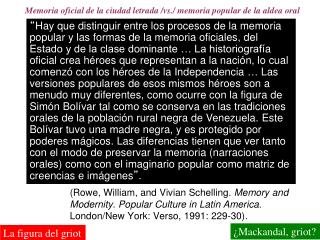 Rowe, William, and Vivian Schelling. Memory and Modernity. Popular Culture in Latin America. London