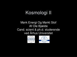 Kosmologi II