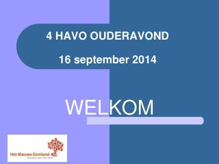 4 HAVO OUDERAVOND 16  september 2014