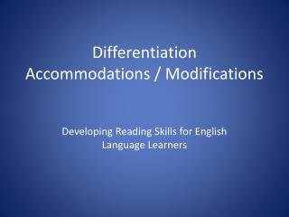 Differentiation Accommodations / Modifications