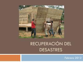 Recuperación del desastres