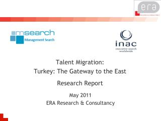 Talent Migration:  Turkey : The  Gateway to the East  Research Report