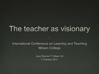The teacher as visionary