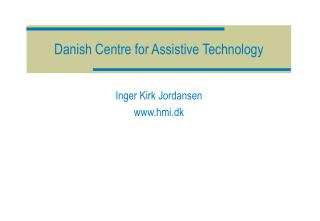 Danish Centre for Assistive Technology