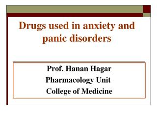 Drugs used in anxiety and panic disorders