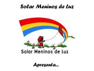 Solar Meninos de Luz