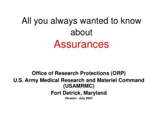 All you always wanted to know about Assurances