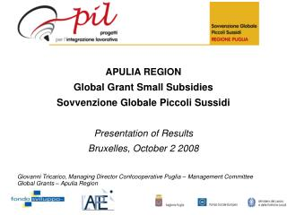 APULIA REGION Global Grant Small Subsidies Sovvenzione Globale Piccoli Sussidi