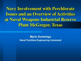 Mario Dumenigo Naval Facilities Engineering Command