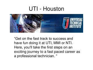 UTI - Houston