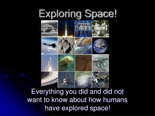Exploring Space!