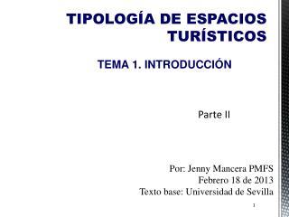 TIPOLOG�A DE ESPACIOS TUR�STICOS
