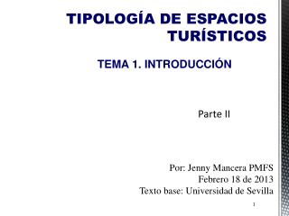 TIPOLOGÍA DE ESPACIOS TURÍSTICOS