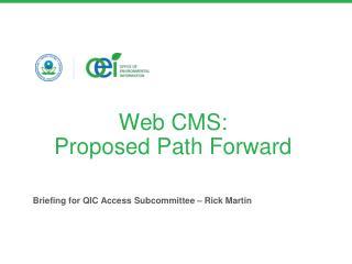 Web CMS:  Proposed Path Forward