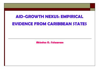 AID-GROWTH NEXUS: EMPIRICAL EVIDENCE FROM CARIBBEAN STATES