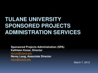 Tulane University Sponsored Projects Administration Services
