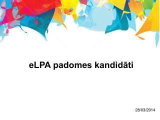 eLPA padomes kandidāti