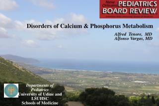 Disorders of Calcium & Phosphorus Metabolism