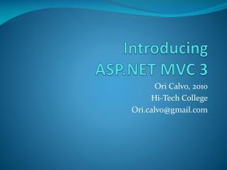 Introducing  ASP.NET MVC 3