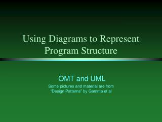 Using Diagrams to Represent Program Structure