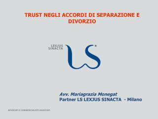 TRUST NEGLI ACCORDI DI SEPARAZIONE E DIVORZIO
