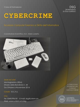 Corso di Formazione CYBERCRIME Sicurezza, Computer Forensics e Diritto dell'Informatica