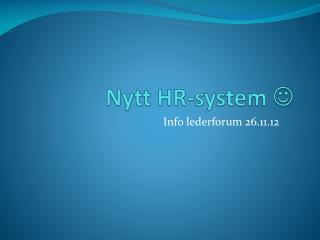Nytt  HR-system 