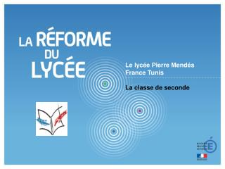 Le lycée Pierre Mendés France Tunis La classe de seconde